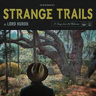 Strange Trails [Explicit]