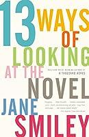 13 Ways of Looking at the Novel