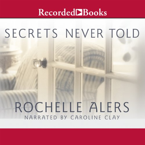 Secrets Never Told audiobook cover art