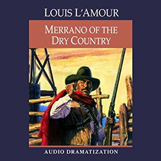 Merrano of the Dry Country (Dramatization) cover art