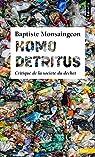 Homo detritus par Monsaingeon