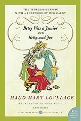 Betsy Was a Junior/Betsy and Joe (Betsy & Tacy) Paperback