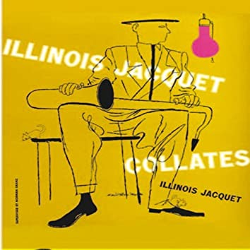 Illinois Jacquet Collates (Remastered)