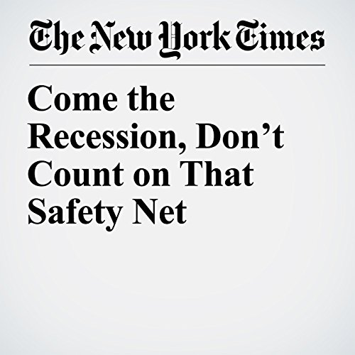 Come the Recession, Don't Count on That Safety Net copertina