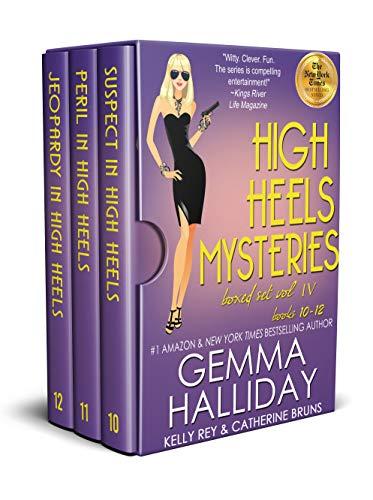 High Heels Mysteries Boxed Set Vol. IV (Books 10-12) (High Heels Mysteries Boxed Sets Book 4) by [Gemma Halliday, Kelly Rey, Catherine Bruns]