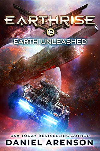 Earth Unleashed (Earthrise Book 12)