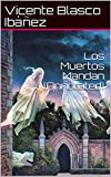 Los Muertos Mandan (Annotated)