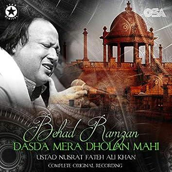 Behad Ramzan Dasda Mera Dholan Mahi