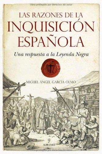 Las razones de la Inquisición Española (Historia (almuzara)) eBook ...
