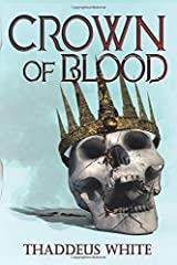 Crown of Blood (The Bloody Crown Trilogy) Paperback