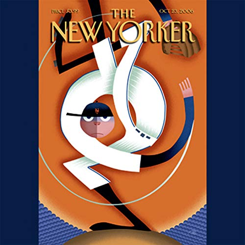 The New Yorker (Oct. 23, 2006)                   By:                                                                                                                                 Steve Coll,                                                                                        Dan Baum,                                                                                        Jason Roeder,                   and others                          Narrated by:                                                                                                                                 uncredited                      Length: 1 hr and 59 mins     Not rated yet     Overall 0.0