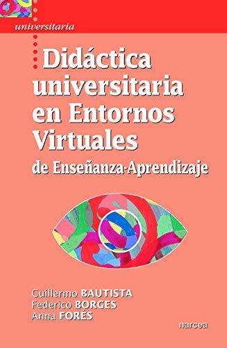 Didáctica universitaria en Entornos Virtuales de Enseñanza
