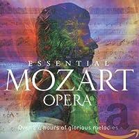 Mozart: Essential Mozart Opera