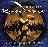Riverdance: Songs from the Show - ill Whelan