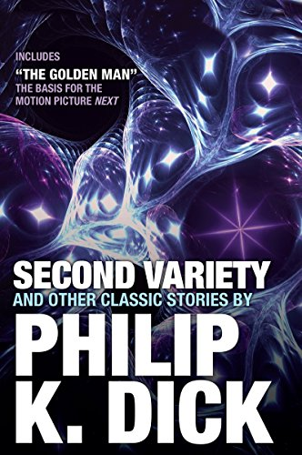 Second Variety and Other Classic Stories