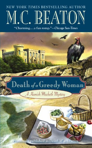 Death of a Greedy Woman (Hamish Macbeth, Book 8... 0446573531 Book Cover