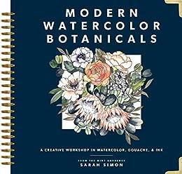 Modern Watercolor Botanicals by [Sarah Simon]