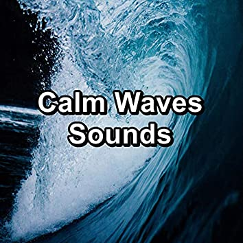 Calm Waves Sounds
