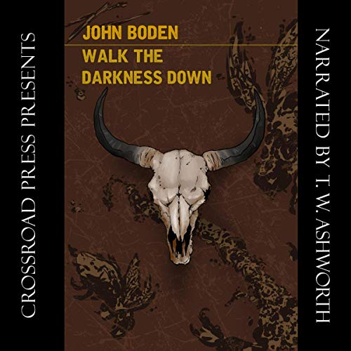 Walk the Darkness Down audiobook cover art