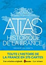 Atlas historique de la France par Grataloup