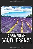 LAVENDER SOUTH FRANCE: Liniertes Notizbuch-Tagebuch bzw. Übungsbuch mit 120 Seiten