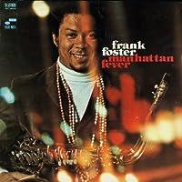 Manhattan Fever by Frank Foster