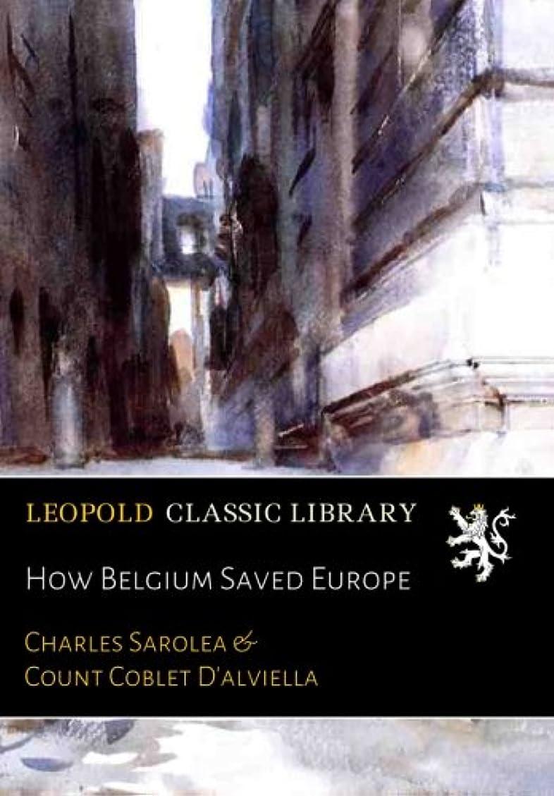 病なうめき声規模How Belgium Saved Europe