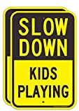 (2 Pack) Slow Down Kids Playing Signs, Slow Down Children Playing Sign, 18 x 12 Inches Eng...