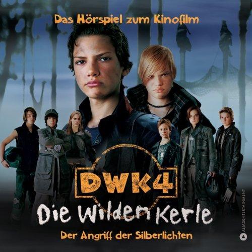 Die wilden Kerle 4. Das Hörspiel zum Kinofilm Titelbild
