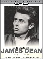 Tribute to James Dean 1931-1955: Too Fast to Live [DVD]