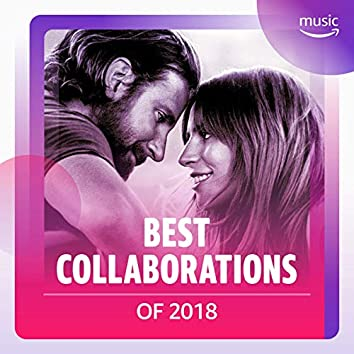 Best Collaborations of 2018