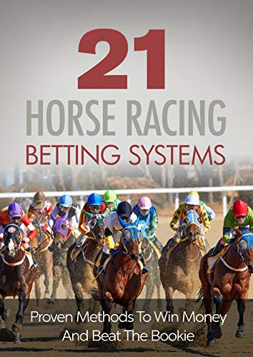 Easy odds horse racing betting systems cowboys betting odds