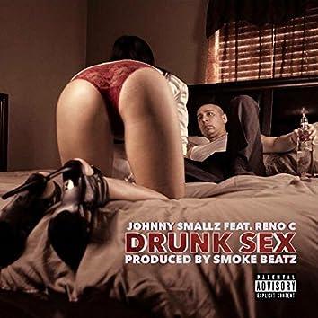 Drunk Sex (feat. Reno C)