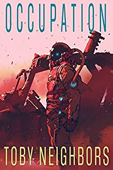 Occupation: SSG Vanhorn Series Book 5 by [Toby Neighbors]