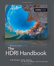 The HDRI Handbook: High Dynamic Range Imaging for Photographers and CG Artists +DVD