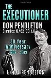 The Executioner, Don Pendleton Creates Mack Bolan: 50 Year Anniversary, 1969-2019