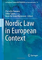 Nordic Law in European Context (Ius Gentium: Comparative Perspectives on Law and Justice)