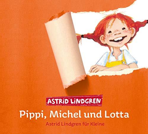 Pippi, Michel und Lotta: Astrid Lindgren für Kleine (3CD)
