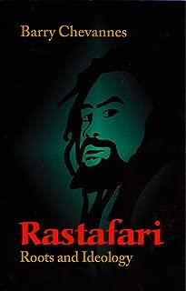 Rastafari: Roots and Ideology (Utopianism and Communitarianism)