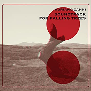 Soundtrack for Falling Trees