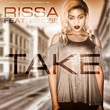 Take (feat. Reezie)