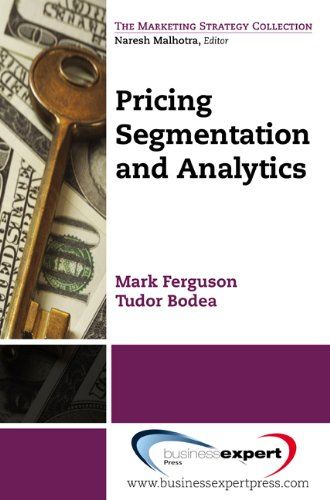 Pricing: Segmentation and Analytics (Marketing Strategy Collection)