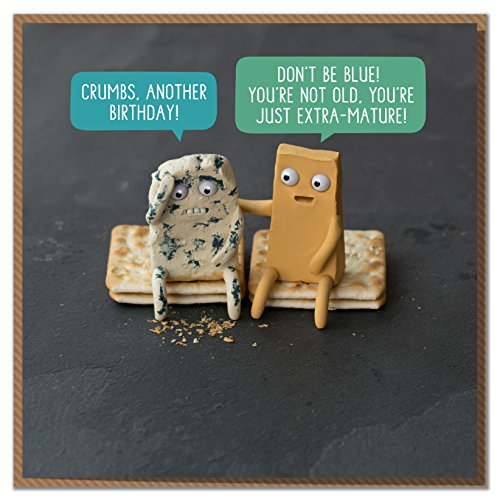 'Don't Be Blue! You're Not Old, You're Just Extra-Mature!' Cheesy Birthday Card