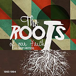The Roots of Our Faith cover art