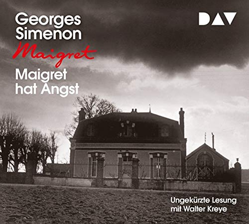 Maigret hat Angst: Ungekürzte Lesung mit Walter Kreye (4 CDs)