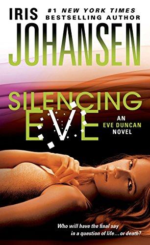 Silencing Eve: An Eve Duncan Novel (English Edition)