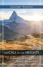 The Call to the Heights: Guidance on the Pathway to Self-Illumination