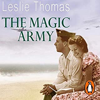 The Magic Army                   By:                                                                                                                                 Leslie Thomas                               Narrated by:                                                                                                                                 Martyn Read                      Length: 21 hrs and 12 mins     22 ratings     Overall 3.8