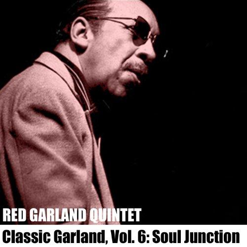 Classic Garland, Vol. 6: Soul Junction