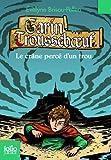 Garin Troussebœuf, IX:Le crâne percé d'un trou